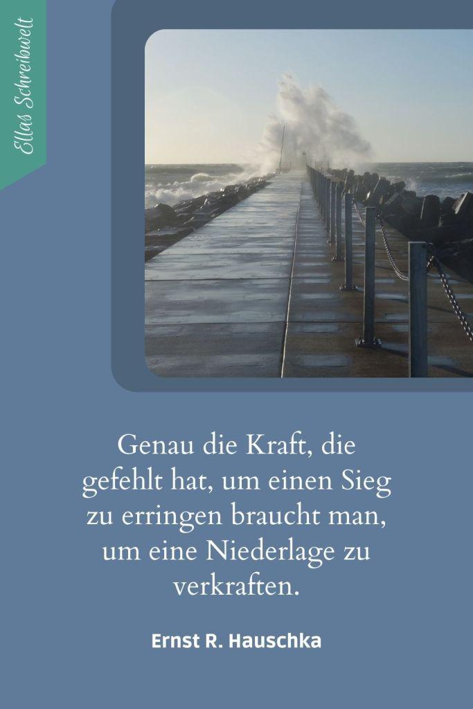Zitat Ernst R. Hauschka über die Niederlage